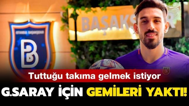İrfan Can, Galatasaray için gemileri yaktı!