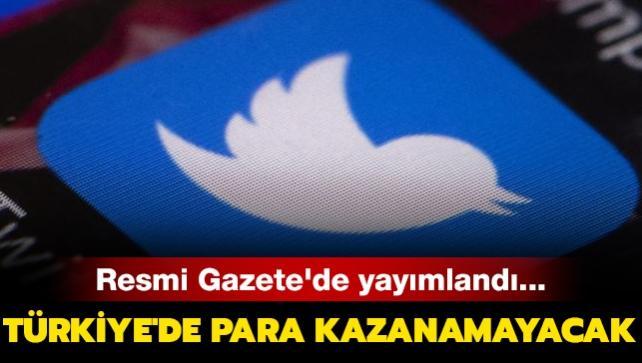 Resmi Gazete'de yayımlandı... Türkiye'de para kazanamayacak