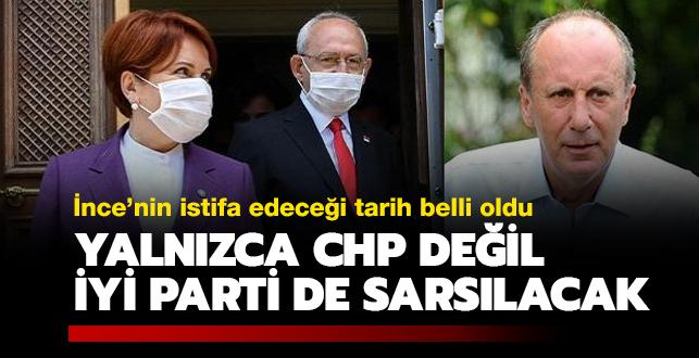 Yalnızca CHP değil, İYİ Parti de sarsılacak: İnce'nin istifa edeceği tarih belli oldu