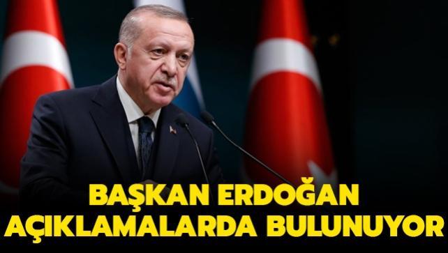 Başkan Erdoğan açıklamalarda bulunuyor