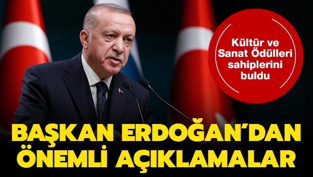 Başkan Erdoğan'dan önemli açıklamalar... Kültür ve Sanat Ödülleri sahiplerini buldu