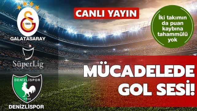 CANLI: G.Saray-Denizlispor