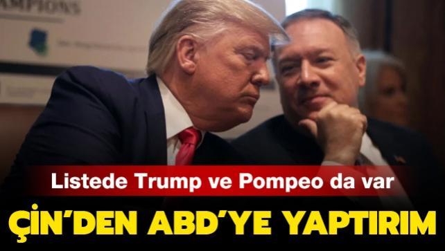 Listede Trump ve Pompeo da var: Çin'den ABD'ye yaptırım kararı