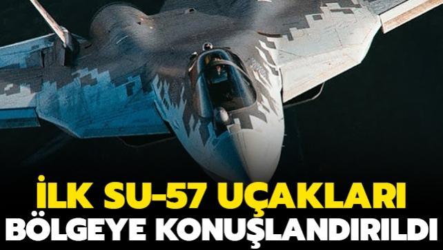 İlk Su-57 savaş uçakları bölgeye konuşlandırıldı