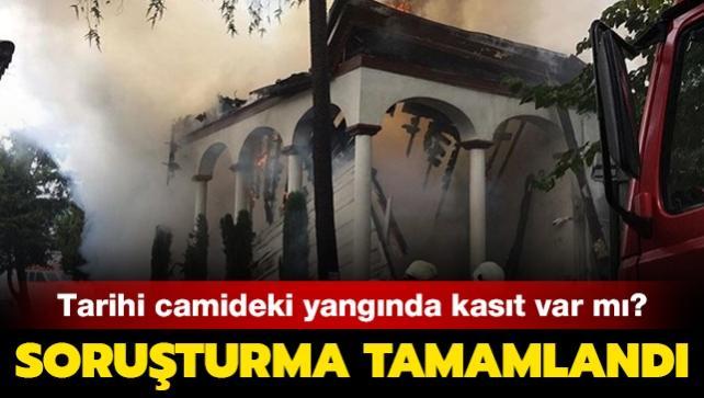 Tarihi Vaniköy Camii'ndeki yangında kasıt var mı? Soruşturma tamamlandı