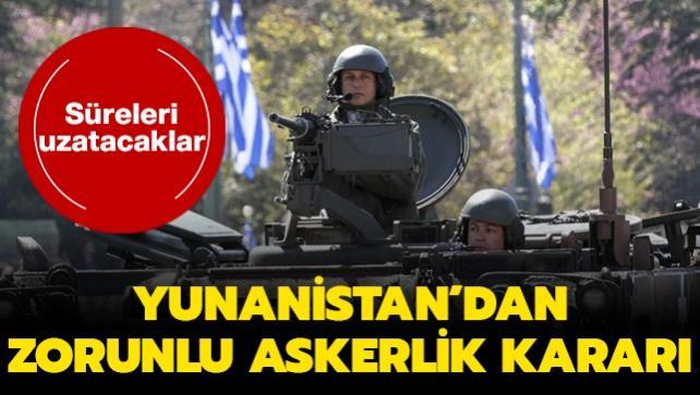 Yunanistan'dan zorunlu askerlik kararı... Süreleri uzatacaklar