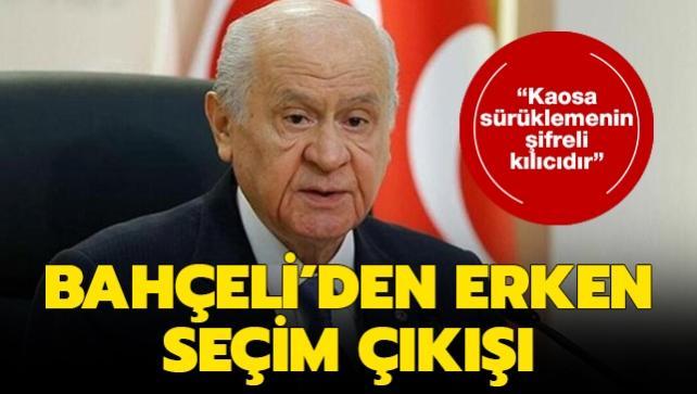 MHP lideri Bahçeli'den son dakika erken seçim açıklaması