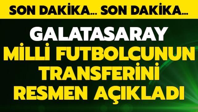 G.Saray milli futbolcunun transferini resmen açıkladı