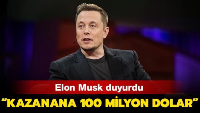 Elon Musk duyurdu: 'Kazanana 100 milyon dolar vereceğim'