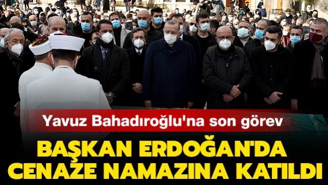 Yavuz Bahadıroğlu'na son görev... Başkan Erdoğan'da cenaze namazına katıldı: 'Kalemi ile bu işin fedaisiydi'