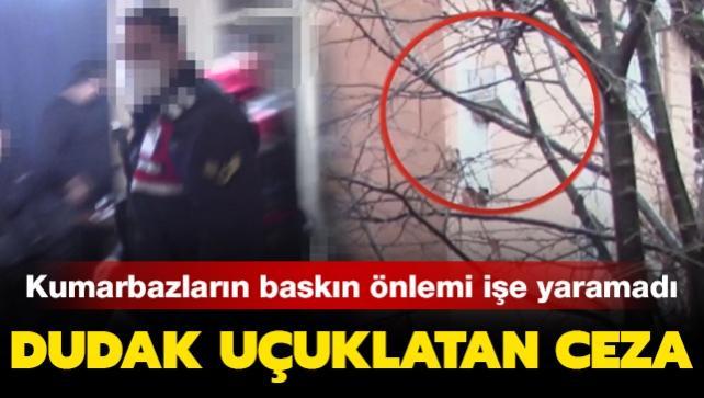 Baskına karşı güvenlik kamerasıyla gözetliyorlardı: Kumarbazlara dudak uçuklatan ceza