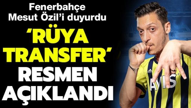 Fenerbahçe, Mesut Özil'i resmen açıkladı
