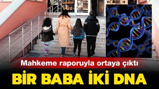 Mahkeme raporuyla ortaya çıktı: Bir baba iki DNA