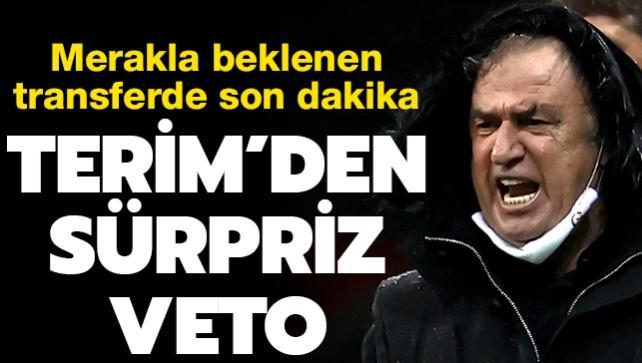 Fatih Terim'den transferde sürpriz veto!