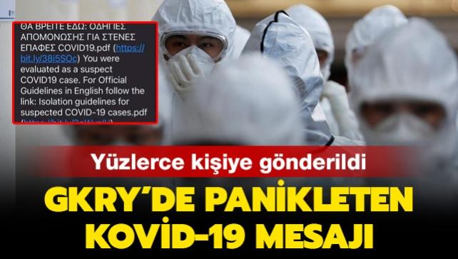 Yüzlerce kişiye gönderildi: GKRY'de panikleten Kovid-19 mesajı