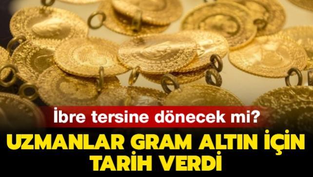 Altın fiyatlarında ibre tersine dönecek mi? Uzmanlar gram altın için tarih verdi