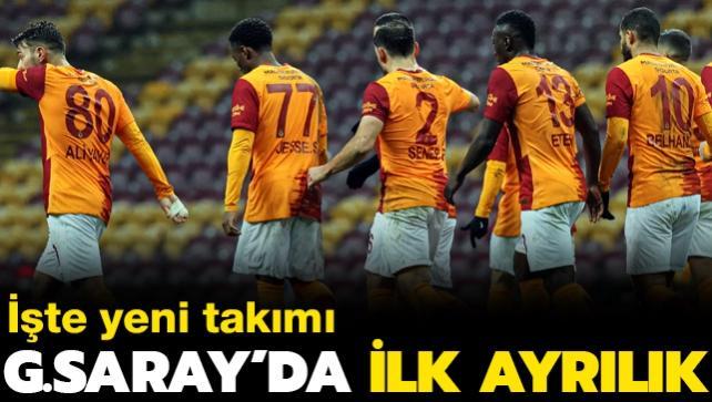 Ve Galatasaray'da ilk ayrılık! İşte yeni takımı