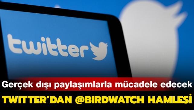 Gerçek dışı paylaşımlarla mücadele edecek: Twitter'dan '@Birdwatch' hamlesi