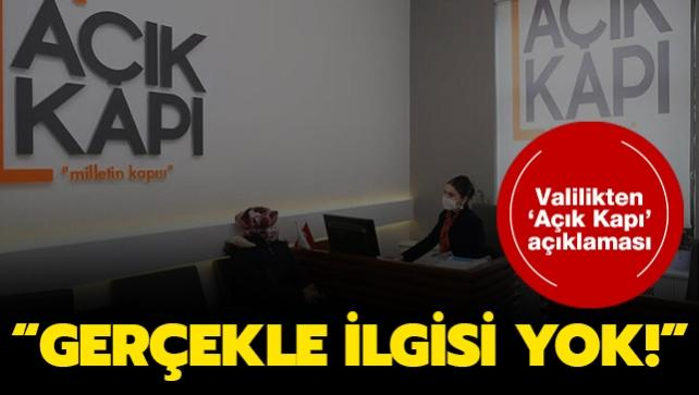 İstanbul Valiliği'nden 'Açık Kapı' açıklaması: Gerçekle uzaktan yakından ilgisi bulunmuyor