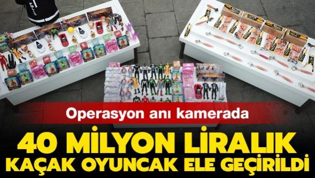 İstanbul'da kaçak oyuncak operasyonu! Piyasa değeri tam 40 milyon lira