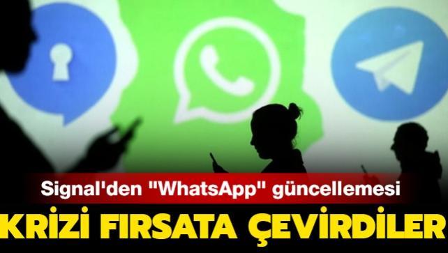 Krizi fırsata çevirdiler: Signal'den 'WhatsApp' güncellemesi
