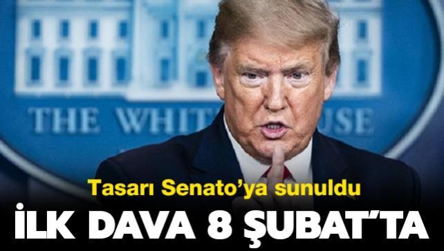 Senatoya iletildi: Trump'ın ilk davası 8 Şubat'ta...