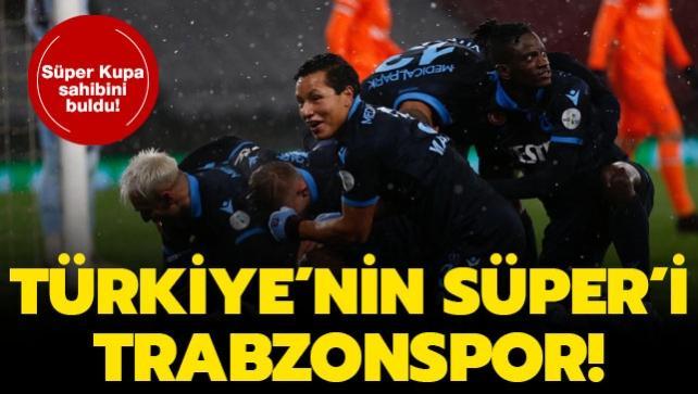 Türkiye'nin Süper'i Trabzonspor!