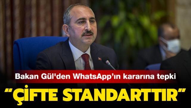 Adalet Bakanı Gül'den WhatsApp güncellemesine tepki: 'Çifte standarttır'