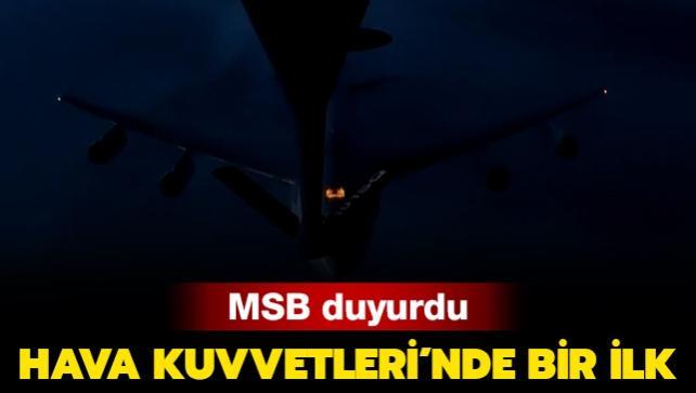 İlk kez bir gece görevi esnasında NATO uçağına yakıt ikmali yapıldı