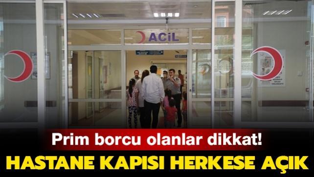 Prim borcu olanlara hastane kapısı açık