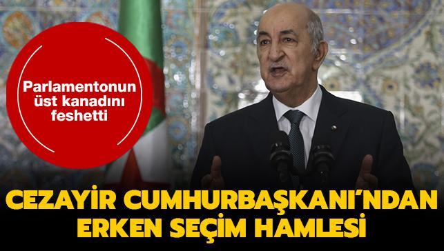 Cezayir Cumhurbaşkanı parlamentonun üst kanadını feshetti