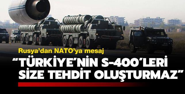 Rusya:  Türkiye'nin S-400'leri NATO'ya tehdit değil