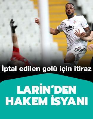 Larin'den iptal edilen golü için itiraz