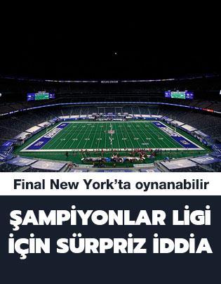 Şampiyonlar Ligi finali için New York iddiası