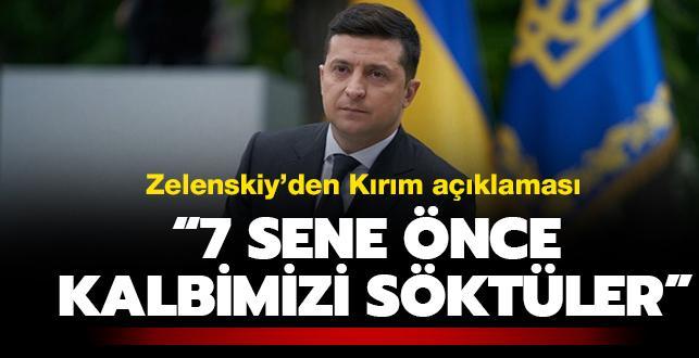 Zelenskiy'den Kırım açıklaması: '7 sene önce kalbimizi söktüler'