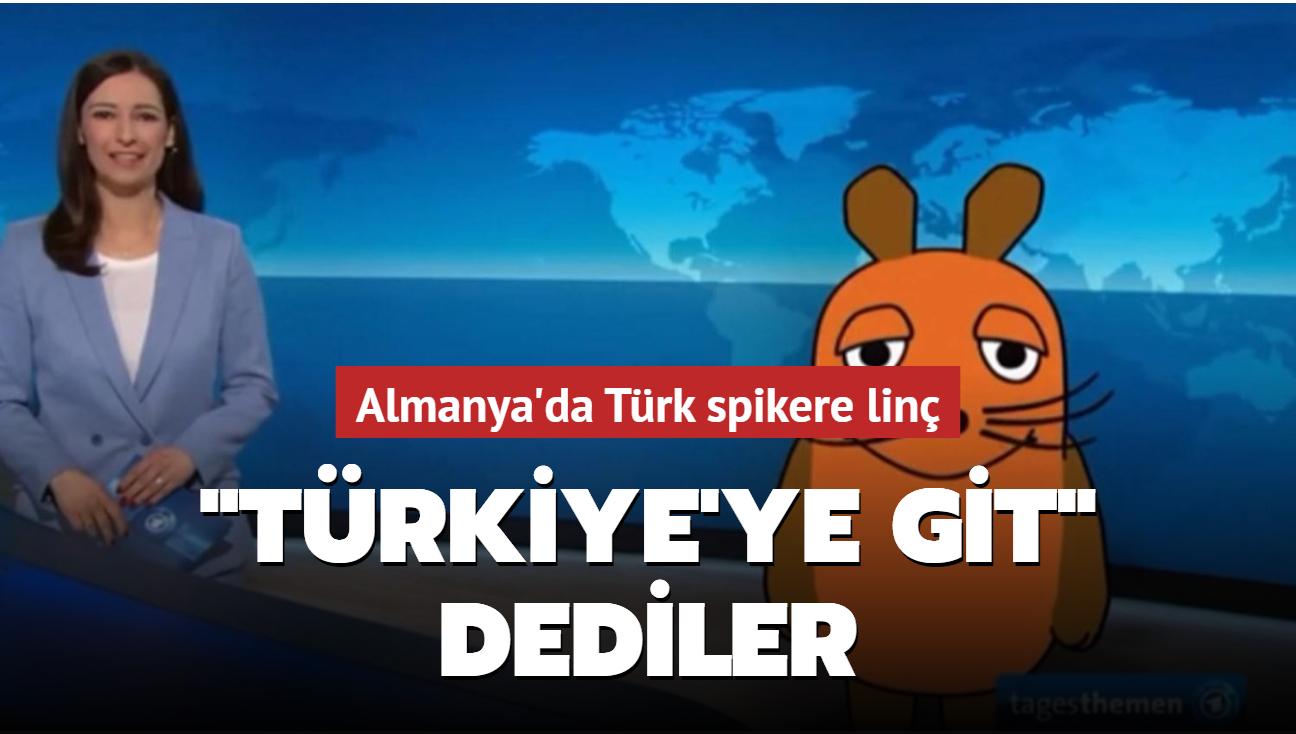 """Almanya'da Türk spikere linç... """"Türkiye'ye git"""" dediler"""