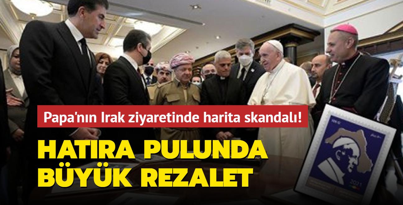 Papa'nın Irak ziyaretinde harita skandalı! Hatıra pulunda büyük rezalet