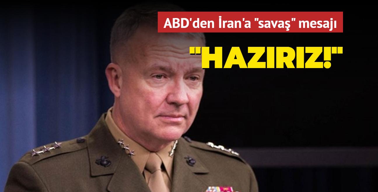 ABD'den İran'a 'savaş' mesajı: Cevap vermeye hazırız