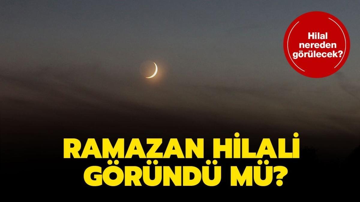 """Ramazan Hilali 2021 ne zaman, nerede görülecek"""" Hilal göründü mü"""""""
