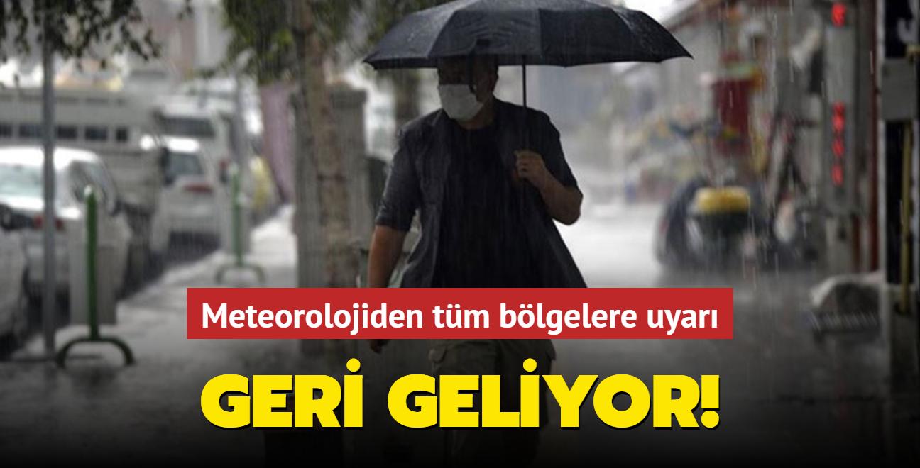 Meteoroloji hava durumu raporuna göre, ülke genelinde yağışlar geri geliyor