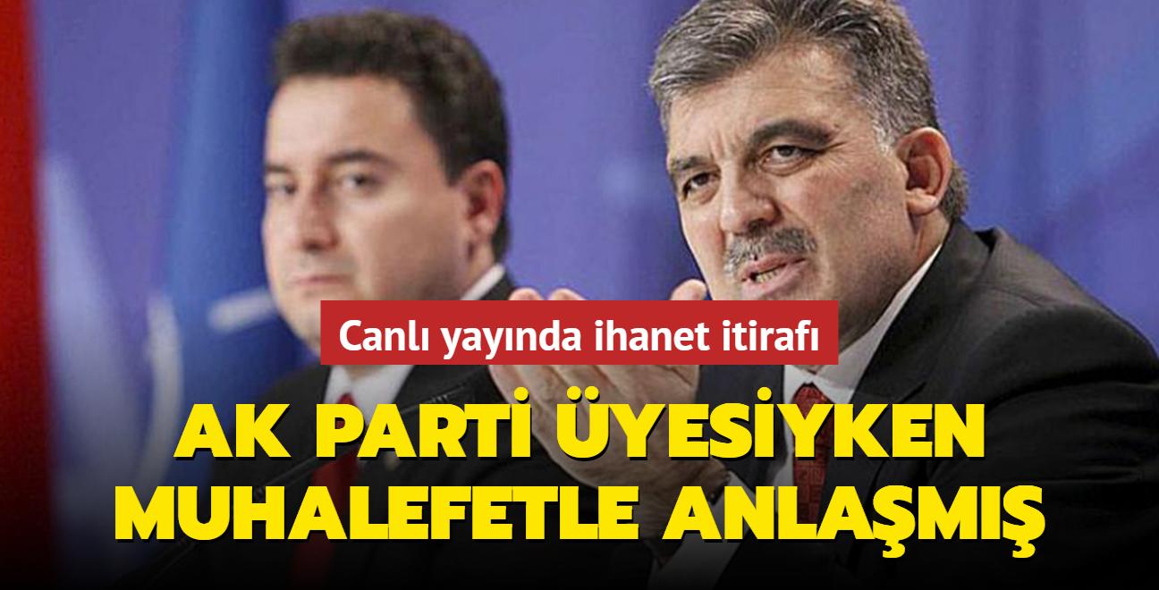 İhaneti canlı yayında itiraf etti: AK Parti üyesiyken muhalefete çalışmış