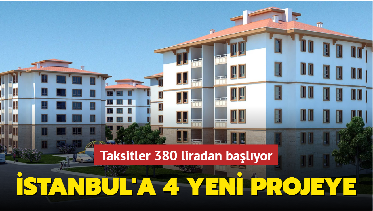 TOKİ İstanbul'da 4 yeni projeye başlıyor
