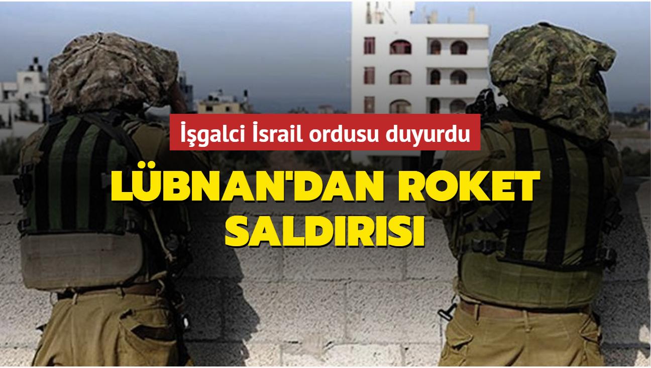 İşgalci İsrail ordusu duyurdu... Lübnan'dan roket saldırısı