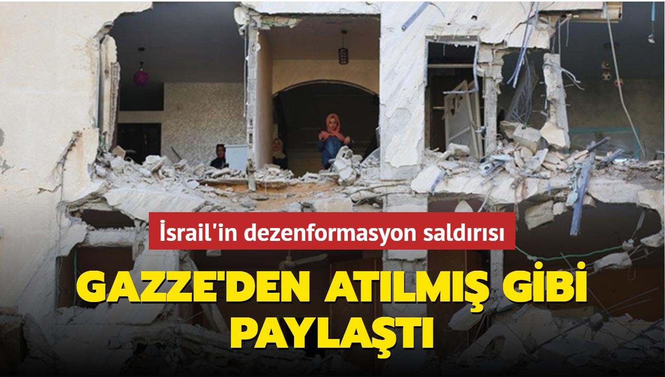 İsrail'in dezenformasyon saldırısı... Gazze'den atılmış gibi paylaştı
