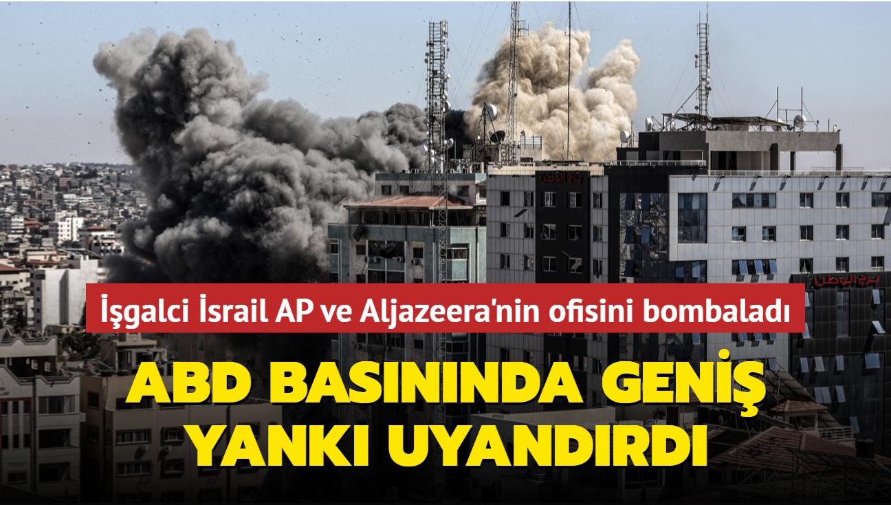 İşgalci İsrail AP ve Aljazeera'nin ofisini bombaladı... ABD basınında geniş yer buldu