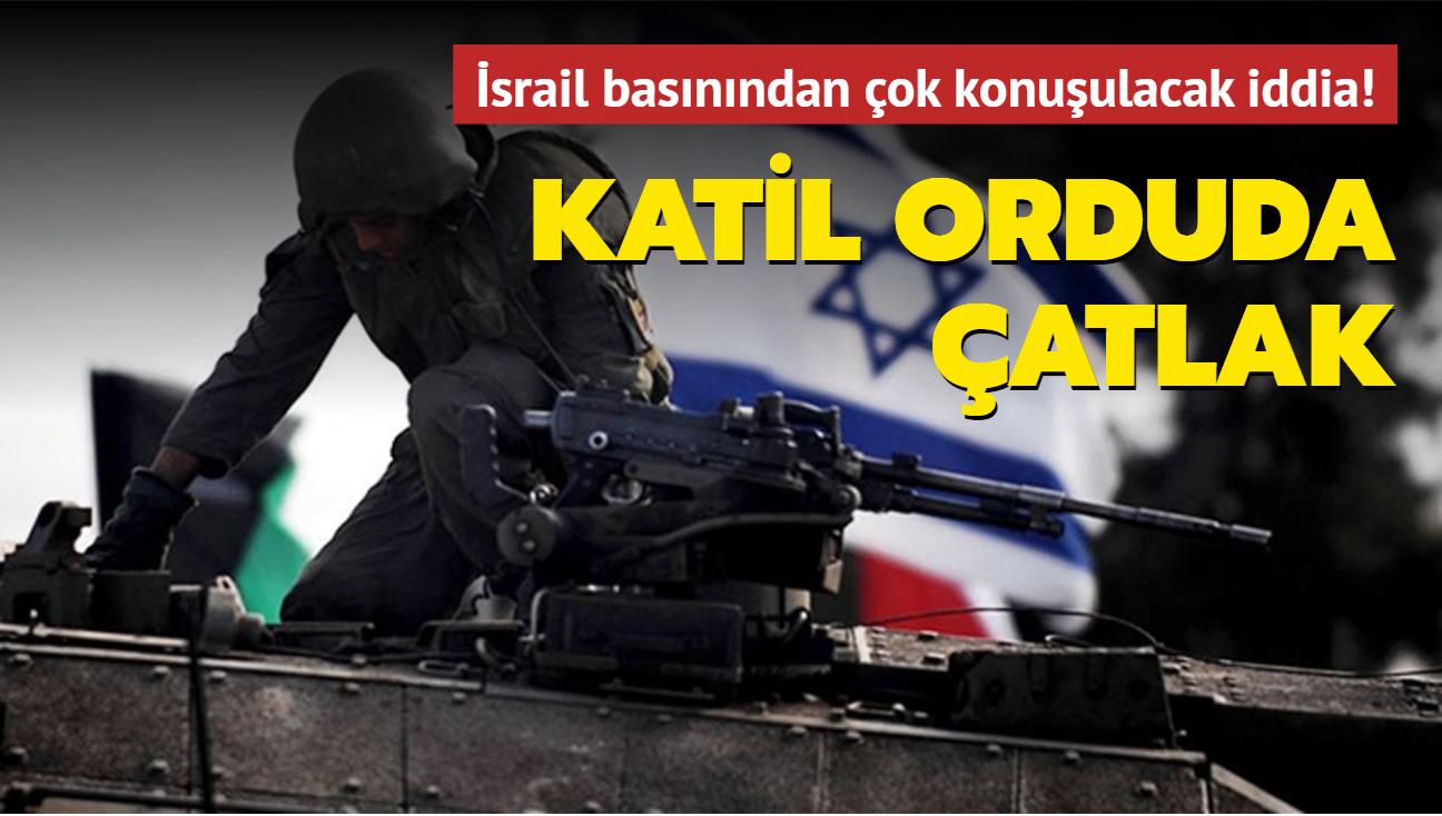 İsrail basınından çok konuşulacak iddia! Katil orduda çatlak!