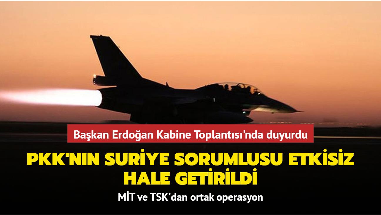 Başkan Erdoğan duyurdu... Terör örgütü PKK'nın Suriye genel sorumlusu etkisiz hale getirildi