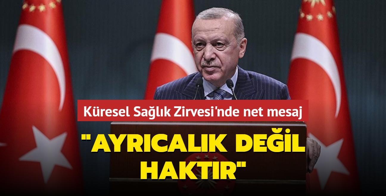 Başkan Erdoğan'dan Küresel Sağlık Zirvesi'ne mesaj