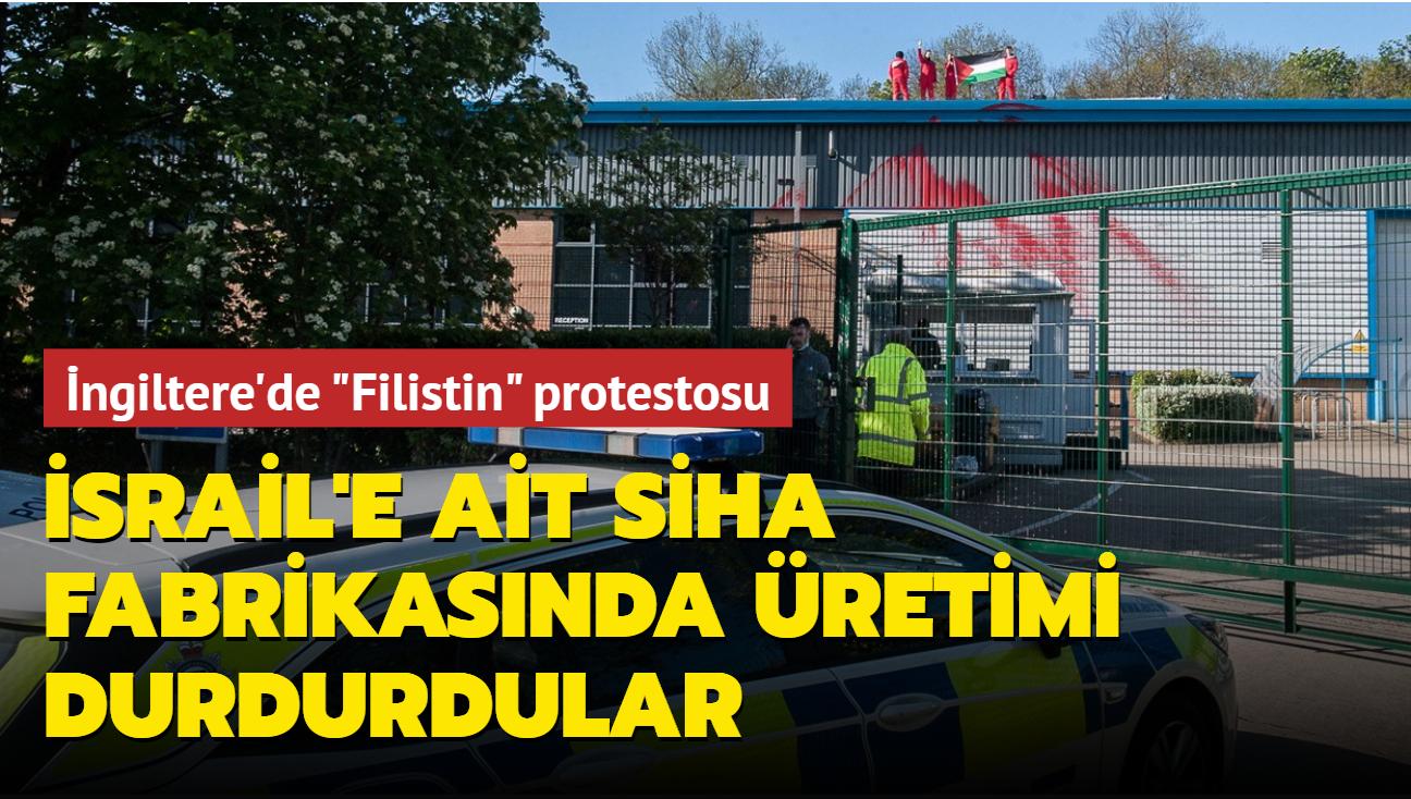 "İngiltere'de ""Filistin"" protestosu... İsrail'e ait SİHA fabrikasında üretimi durdurdular"