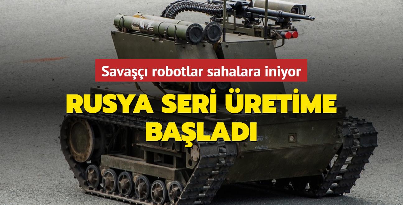 Savaşçı robotlar sahalara iniyor... Rusya seri üretime başladı